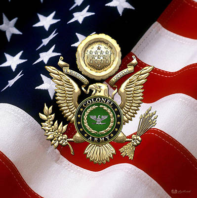 Digital Art - U. S. Army Colonel - C O L Rank Insignia Over Gold Great Seal Eagle And Flag by Serge Averbukh
