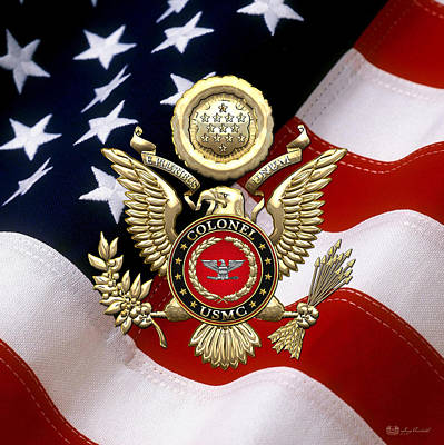 Store Digital Art - U.s. Marines - Usmc Colonel Rank Insignia Over Gold Eagle And Flag by Serge Averbukh