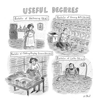 Useful Degrees: Bachelor Of Waitressing Art Print by Roz Chast
