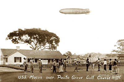 Photograph - Uss Macon Zrs5 Over The Old Pacific Grove Golf Club House California Circa 1935 by California Views Mr Pat Hathaway Archives