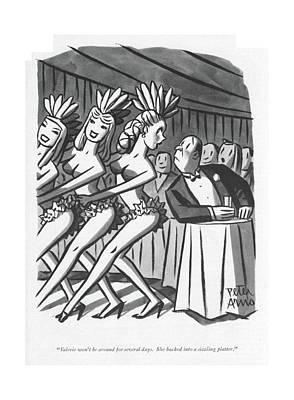 Showgirl Drawing - Valerie Won't Be Around For Several Days by Peter Arno