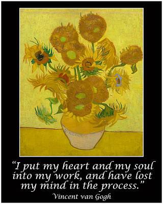 Sunflowers Drawings - Van Gogh Motivational Quotes - Sunflowers by Jose A Gonzalez Jr