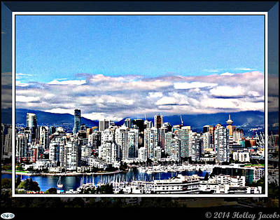 Digital Art - Vancouver by Holley Jacobs