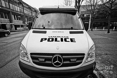 Police Van Photograph - Vancouver Police Mercedes Response Van Vehicle Bc Canada by Joe Fox