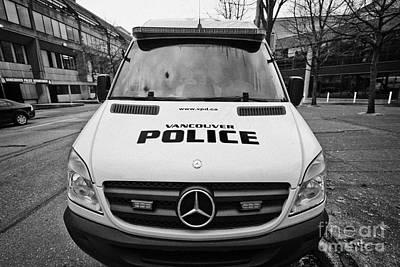 Police Van Photograph - Vancouver Police Mercedes Response Van Vehicle Bc Canada by Joe Fox