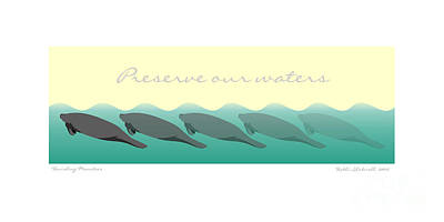 Digital Art - Vanishing Manatees - Preserve Our Waters Poster by Kathi Shotwell