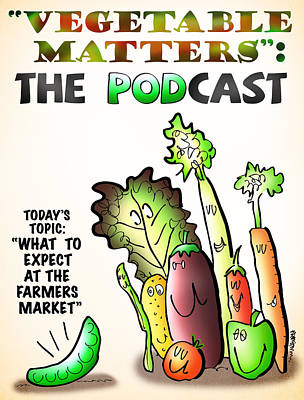 Vegetable Matters The Podcast Art Print by Mark Armstrong