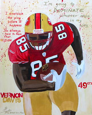 Painting - Vernon Davis 49ers by Artistic Indian Nurse