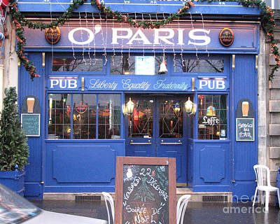 Versailles Photograph - Versailles France Pubs - Versailles France Irish Pub - O' Paris - Versailles Pubs And Cafe Shops by Kathy Fornal