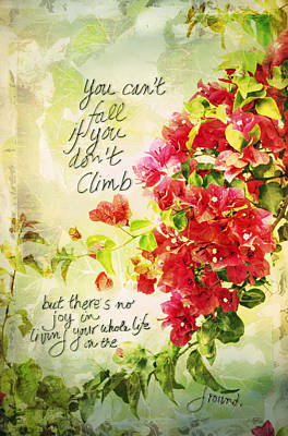 Photograph - Vintage Bougainvillea With Inspirational Quote by Marianne Campolongo