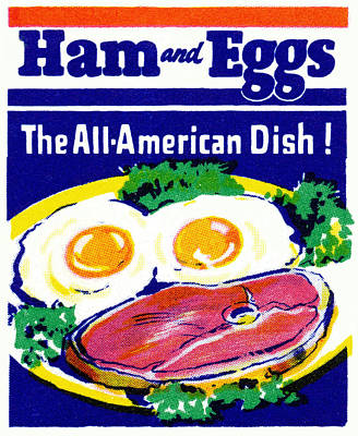 American Food Painting - Vintage Ham And Eggs by Historic Image