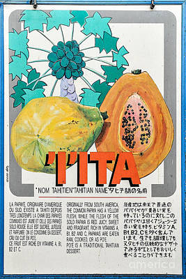 Vintage Market Sign 5 - Papeete - Tahiti - I'ita - Papaya Art Print by Ian Monk