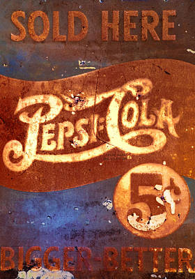 Coca-cola Sign Photograph - Vintage Pepsi by Bill Cannon