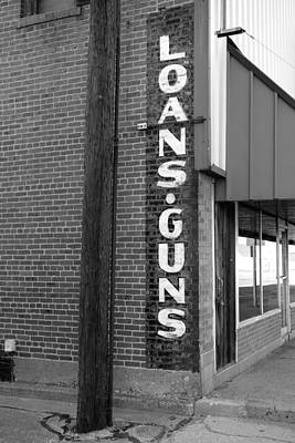 Photograph - Vintage Sign Loans Guns - Photography by Ann Powell