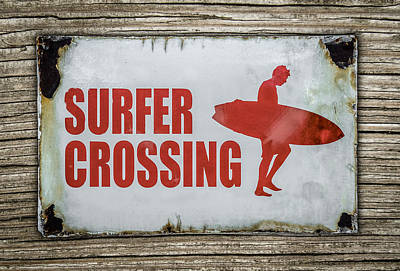 Surf Photograph - Vintage Surfer Crossing Sign On Wood by Mr Doomits