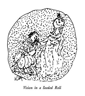 The Kiss Drawing - Vision In A Seeded Roll by William Steig