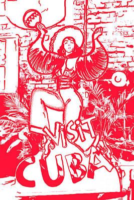 Liberal Digital Art - Visit Cuba Sign Key West Red - Digital by Ian Monk