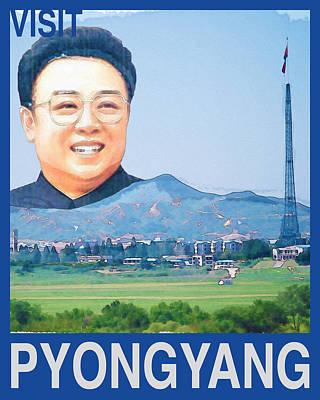 Kim Digital Art - Visit Pyongyang Travel Poster by Finlay McNevin