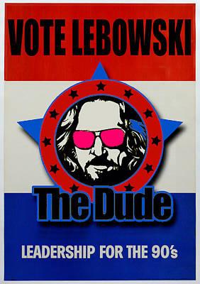 Lebowski Photograph - Vote Lebowski by Guido Prussia