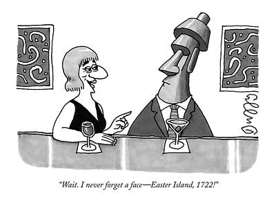 Face Drawing - Wait. I Never Forget A Face - Easter Island by J.C.  Duffy