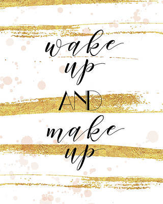 Mascara Painting - Wake Up And Make Up by Tammy Apple