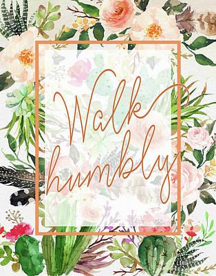 Wall Art - Painting - Walk Humbly by Tara Moss