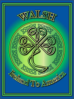Walsh Digital Art - Walsh Ireland To America by Ireland Calling