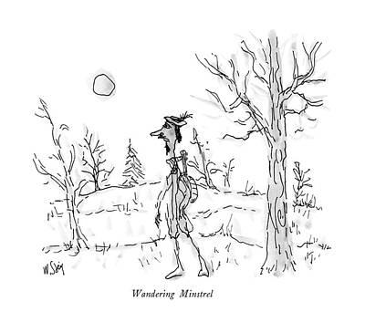 Wandering Minstrel Art Print by William Steig