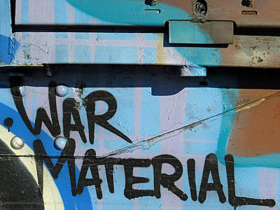 Photograph - War Material by Aaron Martens