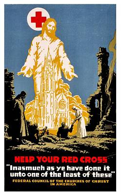 War Poster - Ww1 - Christians Support Red Cross Art Print by Benjamin Yeager