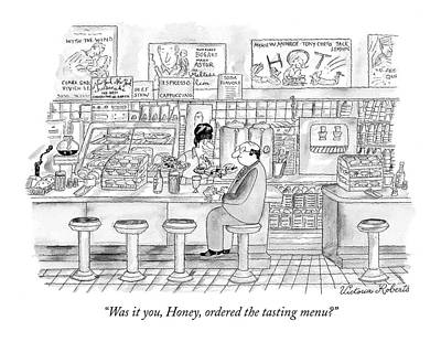 Was It You, Honey, Ordered The Tasting Menu? Print by Victoria Roberts