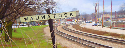 Digital Watercolor Digital Art - Wauwatosa Railroad Sign 2 by Geoff Strehlow