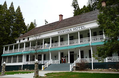 Photograph - Wawona Hotel In Yosemite  by Jeff Lowe