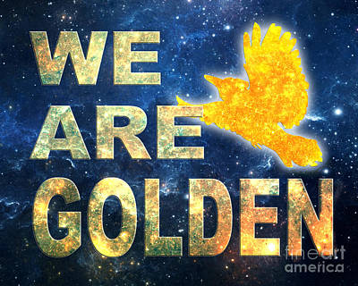 Digital Art - We Are Golden by Ginny Gaura