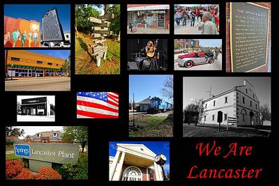 Wyck Photograph - We Are Lancaster Collage by Joseph C Hinson Photography