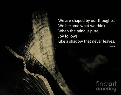 We Are Shaped By Our Thoughts Art Print by Gerlinde Keating - Galleria GK Keating Associates Inc