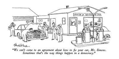 Autos Drawing - We Can't Come To An Agreement About How To Fix by J.B. Handelsman