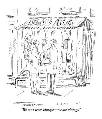Store Fronts Drawing - We Can't Wear Vintage - We Are Vintage by Barbara Smaller