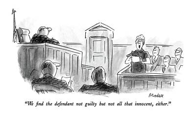 Innocence Drawing - We Find The Defendant Not Guilty But Not All That by Frank Modell