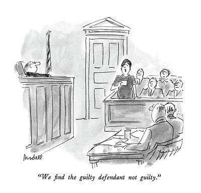 April 25th Drawing - We Find The Guilty Defendant Not Guilty by Frank Modell