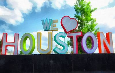 Painting - We Love Houston Texas by Dan Sproul