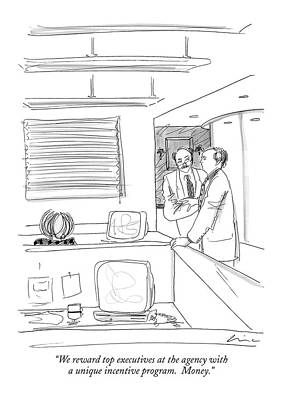 We Reward Top Executives At The Agency Art Print by Richard Cline