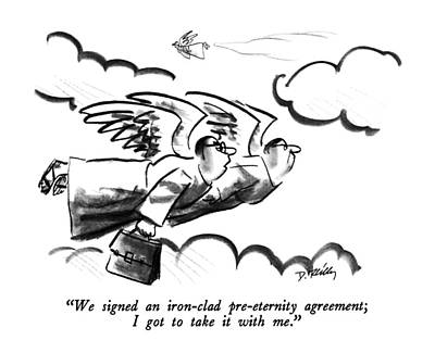 Heaven Drawing - We Signed An Iron-clad Pre-eternity Agreement by Donald Reilly