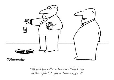 A Hand-thrown Drawing - We Still Haven't Worked Out All The Kinks by Charles Barsotti