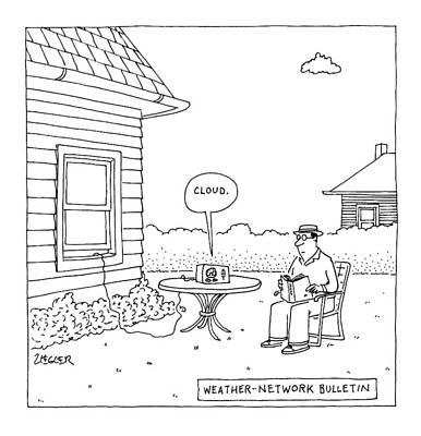 Boredom Drawing - Weather-network Bulletin by Jack Ziegler