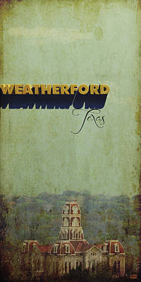 Weatherford Texas Art Print