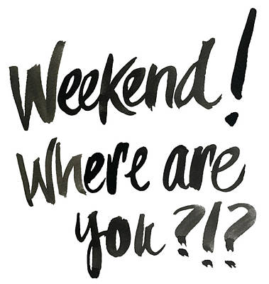 Weekend, Where Are You!? Art Print by South Social Studio