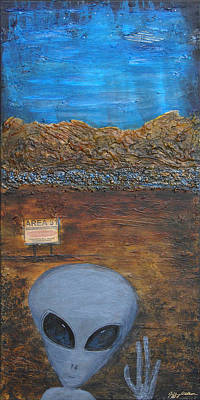 Painting - Welcome To Area 51 by Jeffrey Oldham