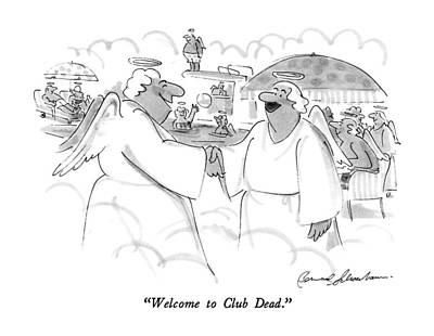 Heaven Drawing - Welcome To Club Dead by Bernard Schoenbaum