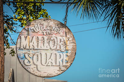 Welcome To Mallory Square Key West 2  - Hdr Style Art Print by Ian Monk